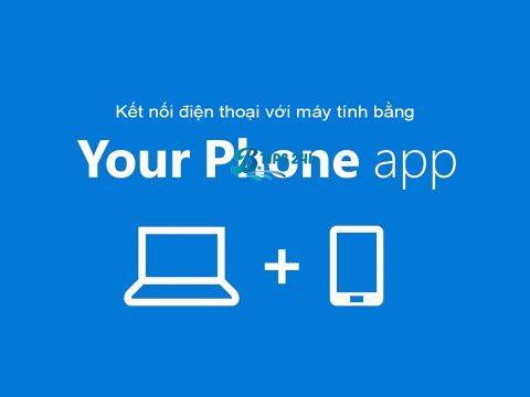 ket noi dien thoai voi pc bang your phone app