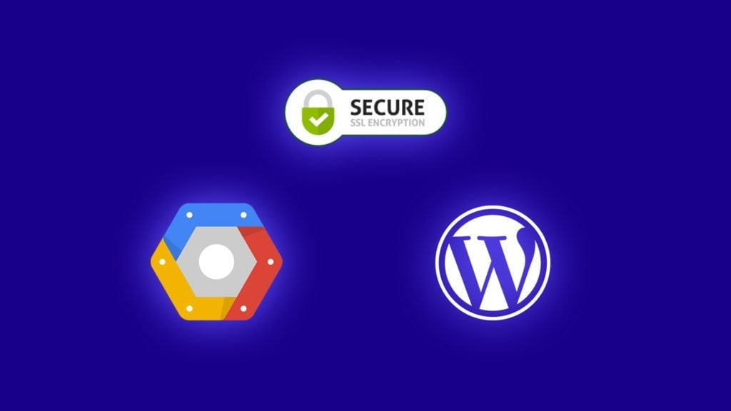 Cài đặt SSL Free cho WordPress trên Google Cloud