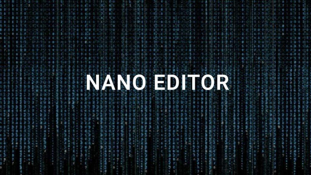 Sử dụng Nano Editor trong Linux (Ubuntu / Debian / CentOS)