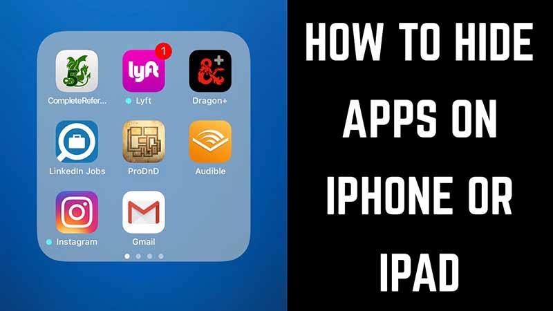 Hướng dẫn cách ẩn ứng dụng không sử dụng trên iPhone