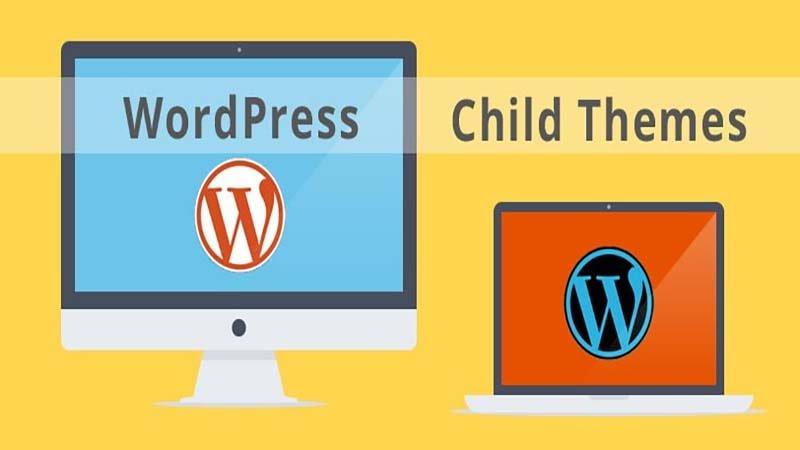 Cách tạo chirld theme cho tất cả theme cho WordPress
