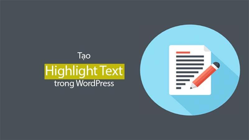 Hướng dẫn cách đánh dấu văn bản cho WordPress