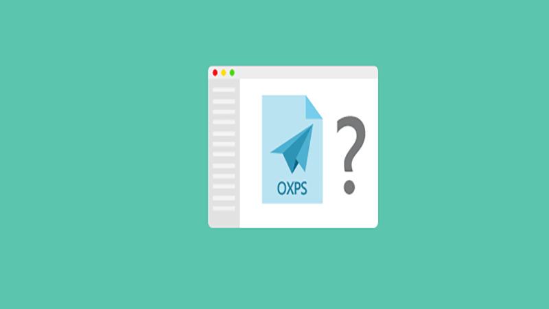 Hướng dẫn cách mở file OXPS trên Windows 10