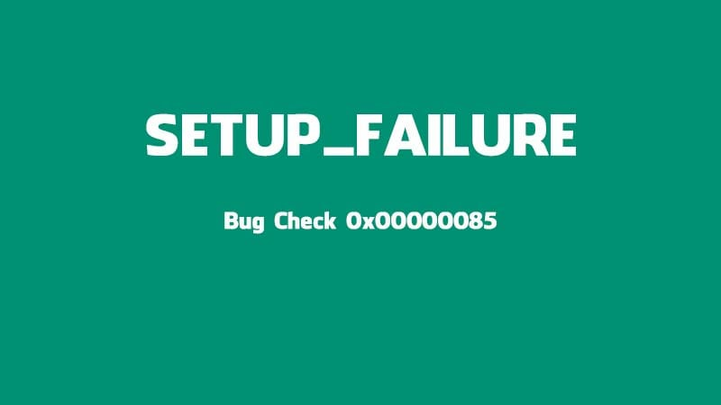 Hướng dẫn cách sửa lỗi 0x00000085 màn hình xanh trên Windows 10