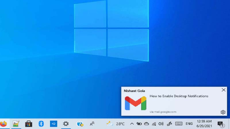 Cách bật thông báo Gmail trên màn hình trên Windows 10