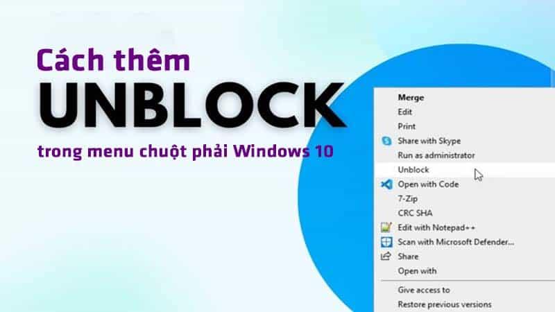 Hướng dẫn cách thêm Unclock vào menu chuột phải trên Windows 10