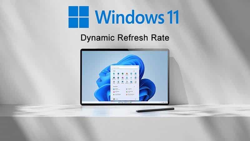 Hướng dẫn cách bật hoặc tắt Dynamic Refresh Rate trên Windows 11