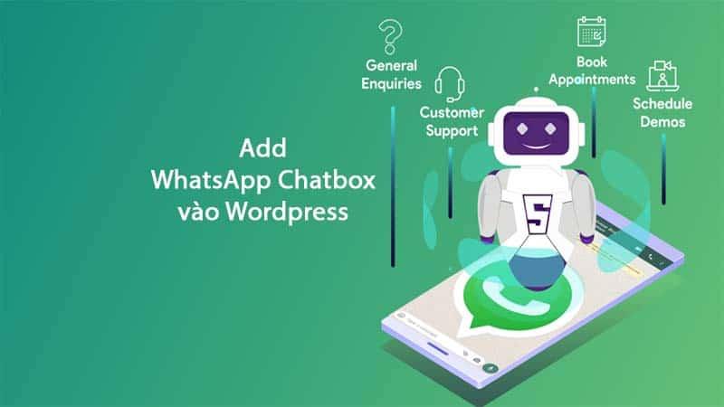 Hướng dẫn cách thêm WhatsApp Chatbox vào WordPress