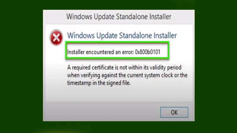 Cách sửa lỗi Installer encountered an error 0X800B0101 khi update Windows