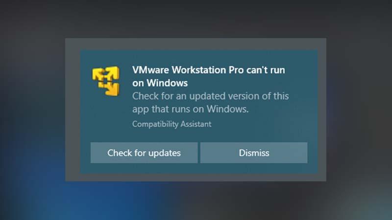 Hướng dẫn 6 cách sửa lỗi VMware Workstation Pro Can't Run on Windows